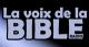 la voix de la Bible