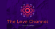 TheLoveChannel